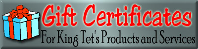 Order Gift Certificates for King Tet's Products and Services